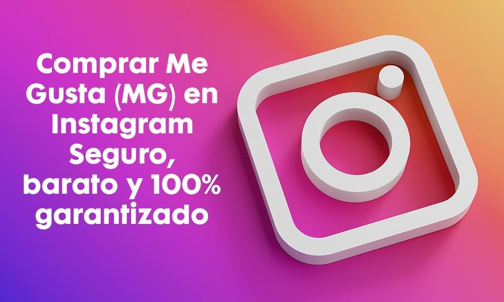 Comprar Me Gusta (MG) en Instagram - Seguro, barato y 100% garantizado