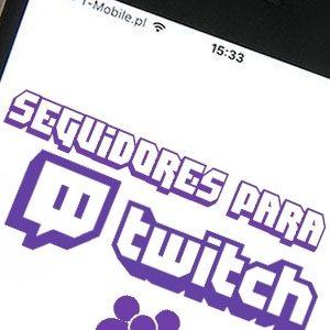 Comprar seguidores o followers para Twitch