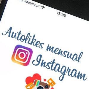 Comprar autolikes mensual para Instagram al mejor precio