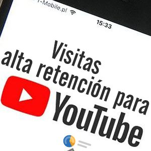 Comprar visitas alta retención para Youtube